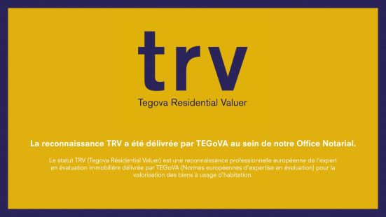 TRV LABEL TEGOVA office notarial europe expert immobilier évaluation